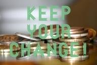 Keep Your Change