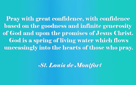 St. Louis de Montfort Prayer Quote